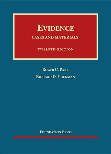 9781609301385: Evidence, Cases and Materials (University Casebook Series)