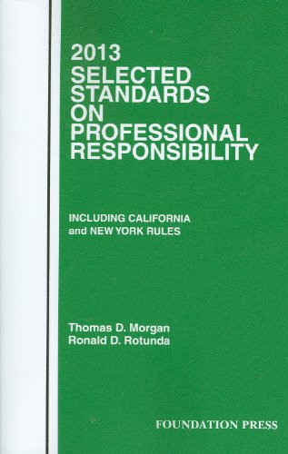 9781609301507: Selected Standards on Professional Responsibility, 2013 (Selected Statutes)