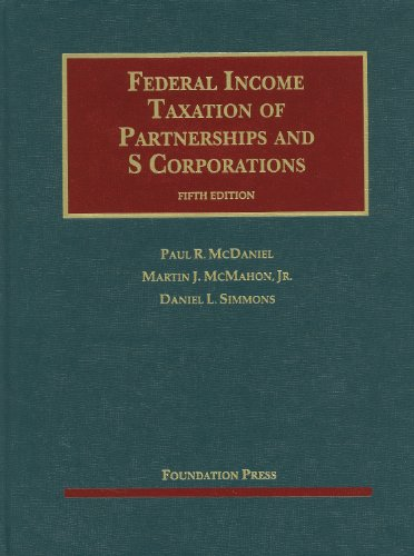 9781609301729: Federal Income Taxation of Partnerships and S Corporations (University Casebook Series)