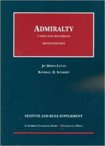 9781609301774: Cases and Materials on Admiralty (University Casebook Series)