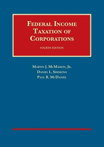 9781609301897: Federal Income Taxation of Corporations (University Casebook Series)