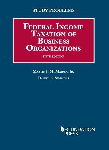 9781609301965: Study Problems to Federal Income Taxation of Business Organizations (Coursebook)