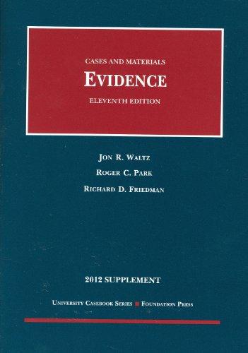9781609302122: Evidence, 11th, 2012 Supplement (University Casebook)
