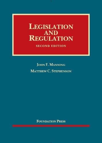 9781609302177: Legislation and Regulation, 2nd Edition (University Casebook)