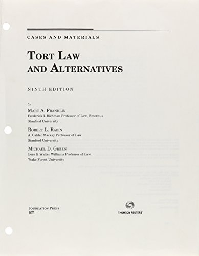 9781609302245: Franklin, Rabin, and Green's Tort Law and Alternatives, Cases and Materials, 9th (Loose-Leaf Version, No Binder) (University Casebook Series)