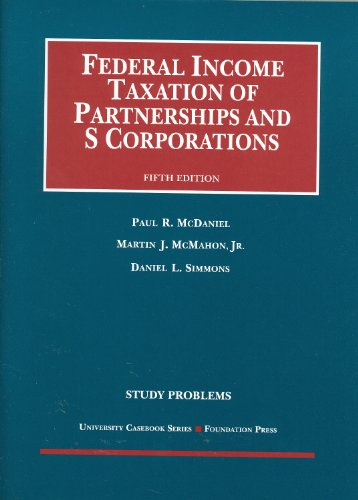 9781609302405: Study Problems to Federal Income Taxation of Partnerships and S Corporations (Coursebook)