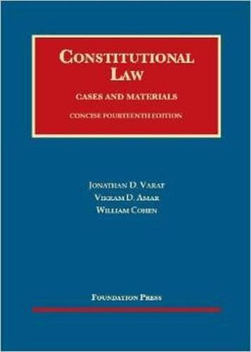 Constitutional Law (University Casebook Series): Varat, Jonathan; Amar,