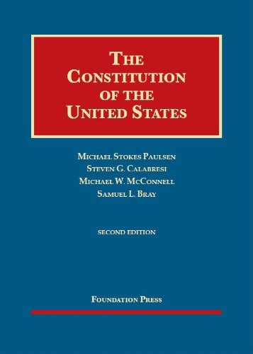 9781609302719: The Constitution of the United States, 2d (Foundation Press) (University Casebook Series)