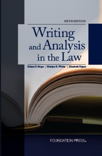 Writing and Analysis in the Law, 6th: Shapo, Helene; Walter,