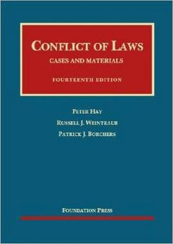 9781609302764: Conflict of Laws: Cases and Materials (University Casebooks) (University Casebook Series)