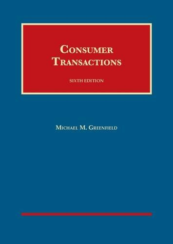 Consumer Transactions (University Casebook Series): Michael Greenfield