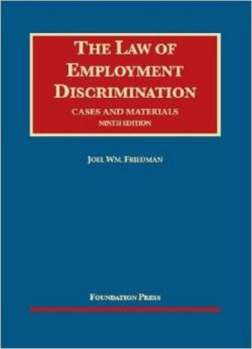 9781609302788: The Law of Employment Discrimination: Cases and Materials (University Casebook Series)