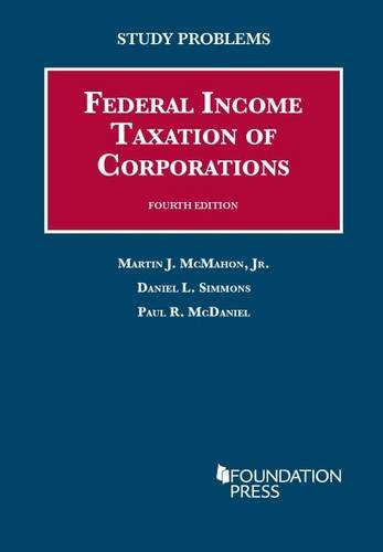 9781609302795: Study Problems to Federal Income Taxation of Corporations (Coursebook)