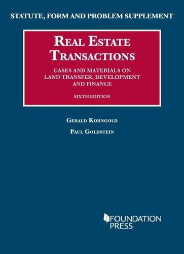 Real Estate Transactions (University Casebook Series): Gerald Korngold; Paul