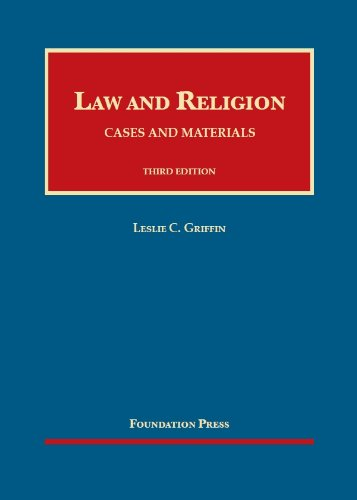 9781609302986: Law and Religion: Cases and Materials (University Casebook Series)