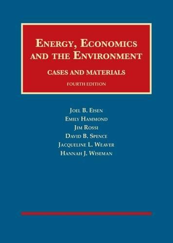 9781609303075: Energy, Economics and the Environment (University Casebook Series)