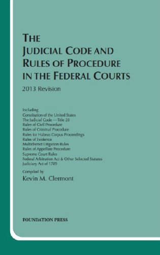 9781609303105: Clermont's The Judicial Code and Rules of Procedure in the Federal Courts, 2013 (Selected Statutes)
