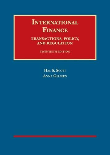 9781609303167: International Finance, Transactions, Policy, and Regulation, 20th (University Casebook Series)