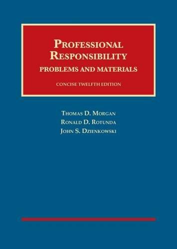 9781609303242: Professional Responsibility (University Casebook Series)