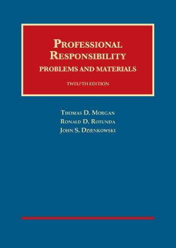 9781609303259: Professional Responsibility (University Casebook Series)