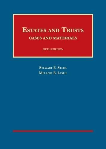 9781609303280: Estates and Trusts (University Casebook Series)