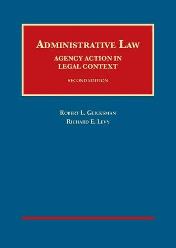 9781609303365: Administrative Law: Agency Action in Legal Context, (University Casebook Series)