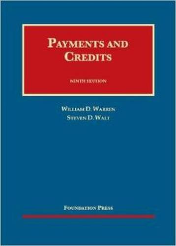 9781609303419: Payments and Credits (University Casebook Series)