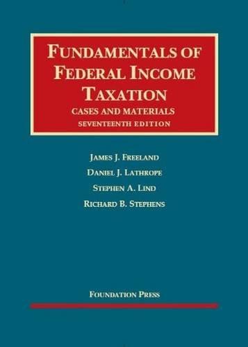 Fundamentals of Federal Income Taxation: Freeland, James J.