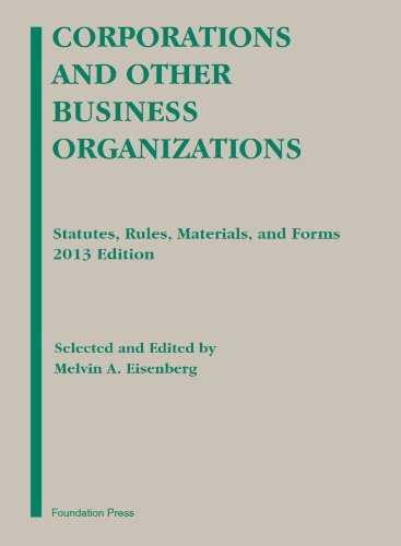 9781609303754: Corporations and Other Business Organizations: Statutes, Rules, Materials and Forms, 2013 Edition