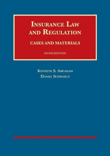 9781609304010: Insurance Law and Regulation (University Casebook Series)