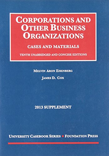 9781609304027: Corporations and Other Business Organizations, Cases and Materials, 10th, 2013 Supplement (University Casebook Series)