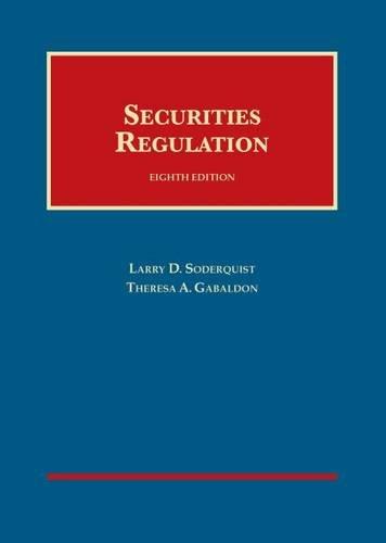 Securities Regulation (University Casebook Series): Gabaldon, Theresa