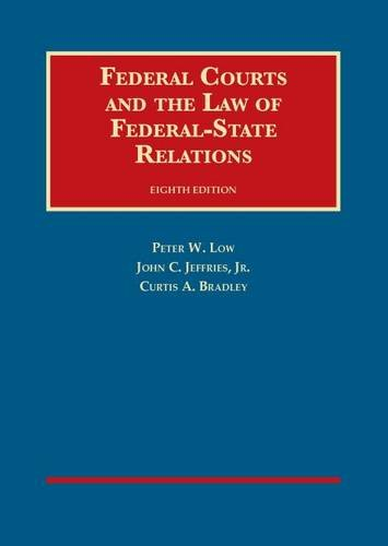 9781609304232: Federal Courts and the Law of Federal-State Relations (University Casebook Series)
