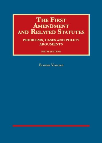 9781609304430: The First Amendment and Related Statutes, Problems, Cases and Policy Arguments (University Casebook Series)