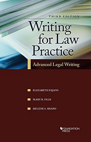 9781609304447: Writing for Law Practice: Advanced Legal Writing, 3d (Coursebook)