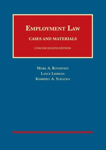 9781609304508: Employment Law Cases and Materials, Concise (University Casebook Series)