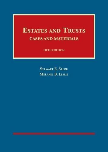 9781609304614: Estates and Trusts, Cases and Materials, 5th - CasebookPlus (University Casebook Series)