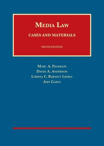 Media Law Cases and Materials: Franklin, Marc