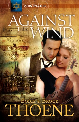 9781609361082: Against the Wind (Zion Diaries)