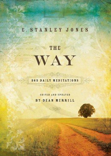 The Way: E. Stanley Jones;