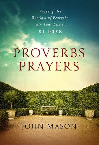 Proverbs Prayers: John Mason