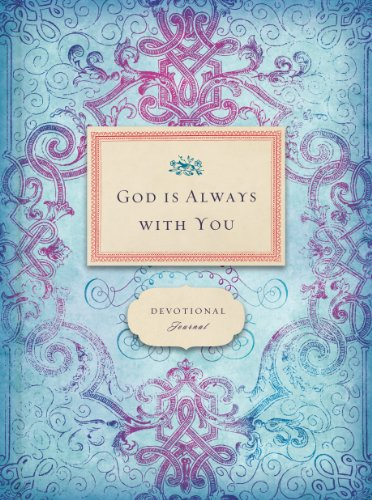 9781609362447: God is Always With You Journal 2011 (A Promise Journal)