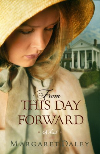 From This Day Forward: Margaret Daley