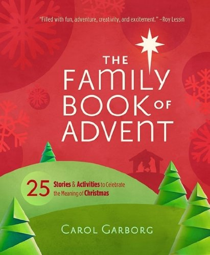 9781609365417: The Family Book of Advent