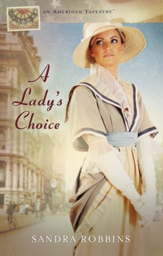 9781609367480: A Lady's Choice (American Tapestries series)