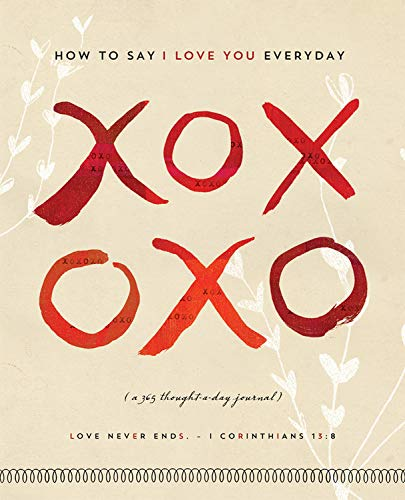 XOXOXO Journal: Say I Love You Everyday