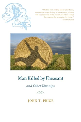 9781609380755: Man Killed by Pheasant and Other Kinships (Bur Oak Book)