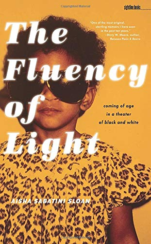 [signed] The Fluency of Light: Coming of Age in a Theater of Black and White