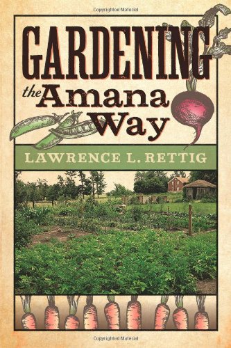 9781609381905: Gardening the Amana Way (Bur Oak Book)