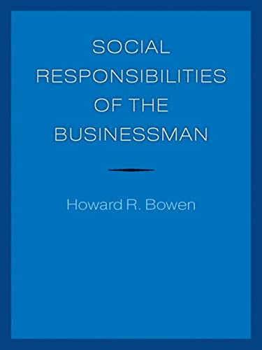 9781609381967: Social Responsibilities of the Businessman (University of Iowa Faculty Connections)